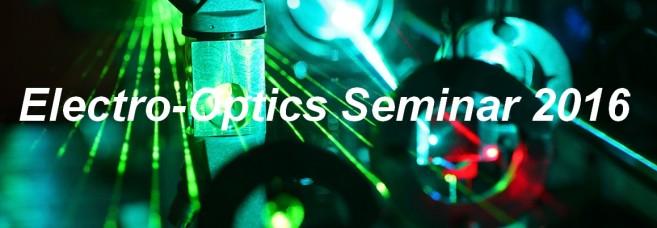 Electro-Optics Seminar 2016